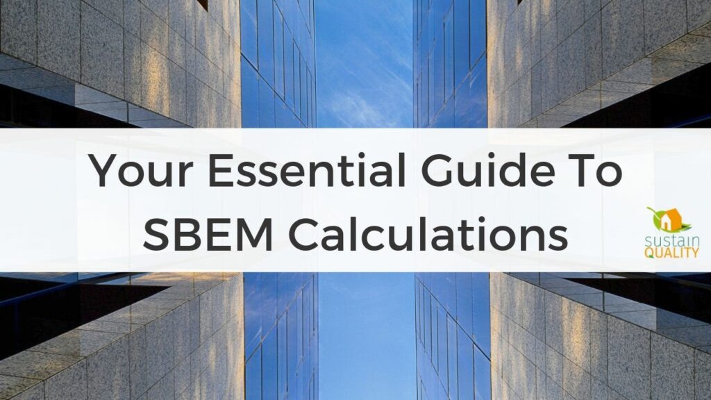 essential guide to sbem calculations assessments